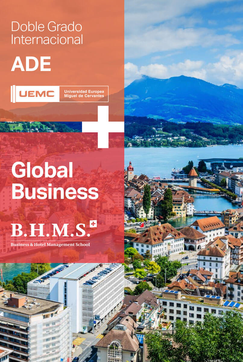 Doble grado internacional en Administración y Dirección de Empresas(ADE) + BA Degree in Global Business Management