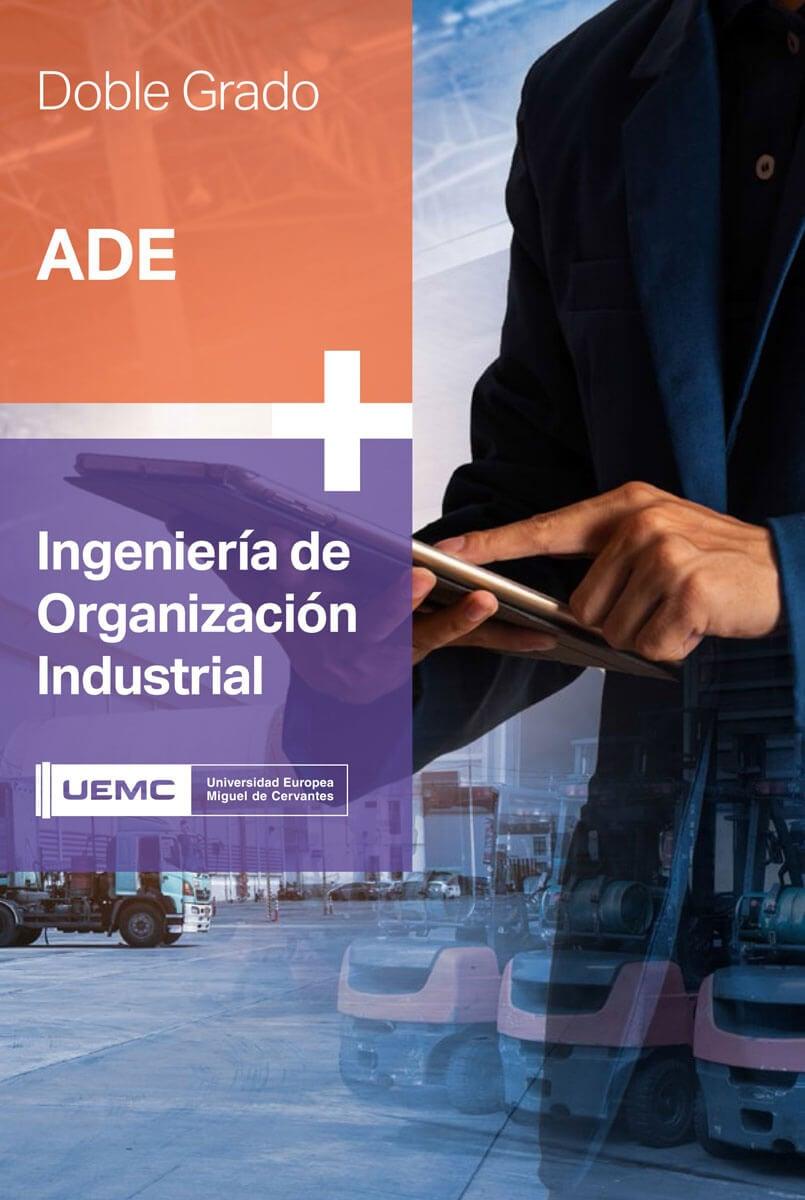 Doble grado en Igeniería de Organización Industrial + Administración y Dirección de Empresas