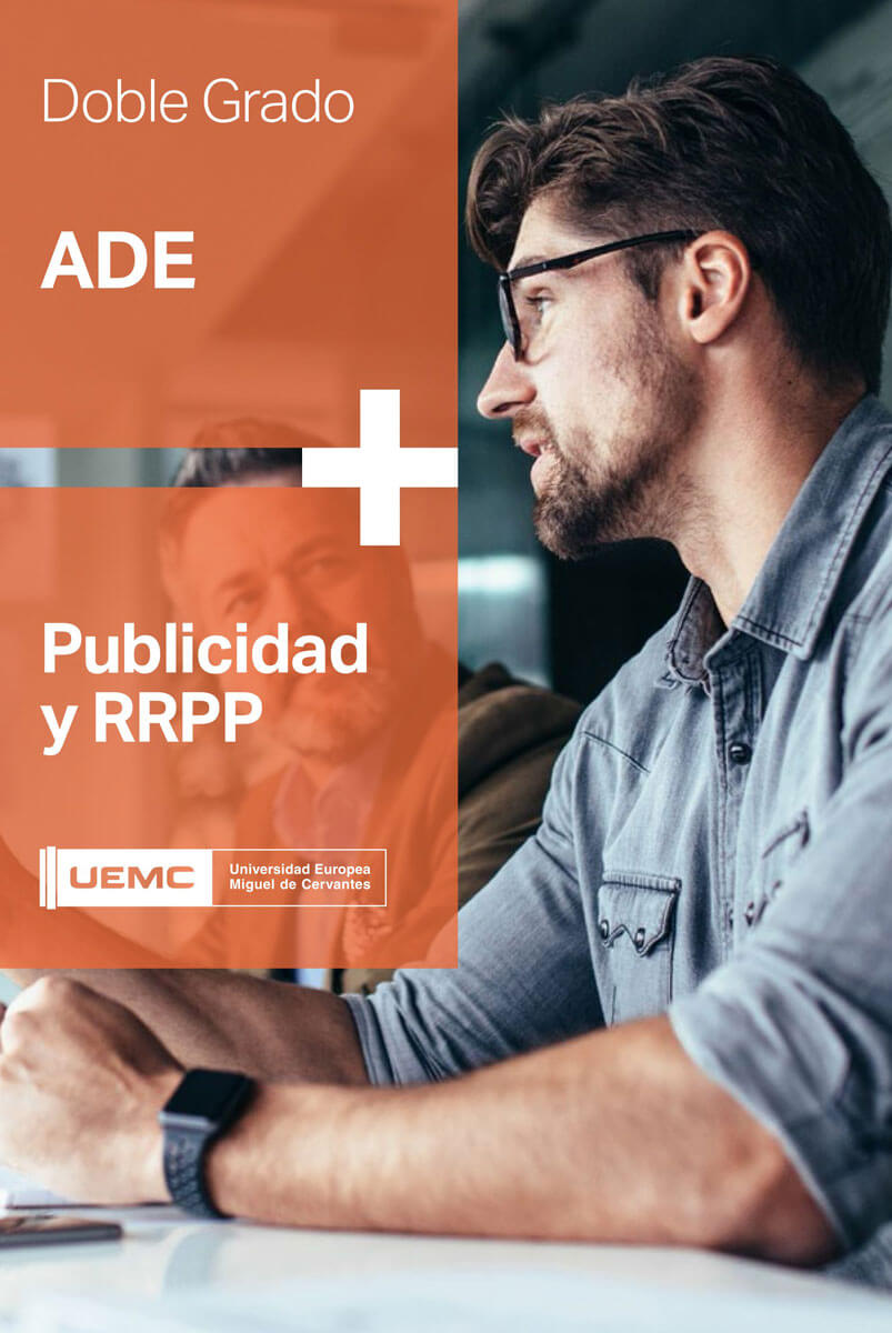 Doble grado en Administración y Dirección de Empresas + Publicidad y Relaciones Públicas